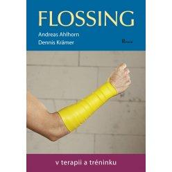 Flossing v terapii a tréninku
